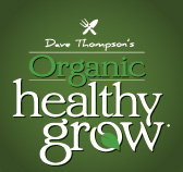 Dave Thompsons Healthy Grow
